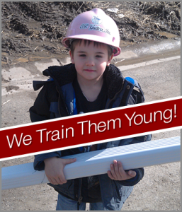 We train them young at CR Gutters since 1984!
